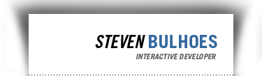 Steven Bulhoes - Interactive developer